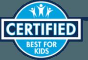 Best for Kids Certified